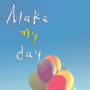 메이크 마이 데이(make my day)