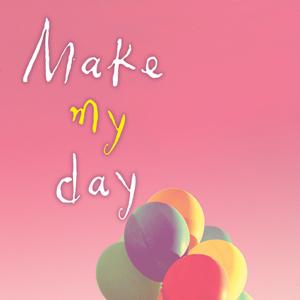 [합본]메이크 마이 데이(make my day)